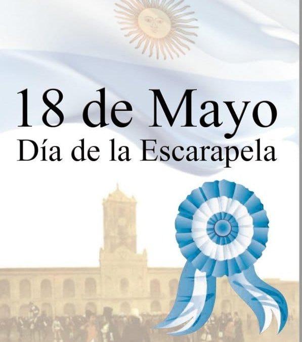 """18 de Mayo """"Dia de la escarapela"""""""