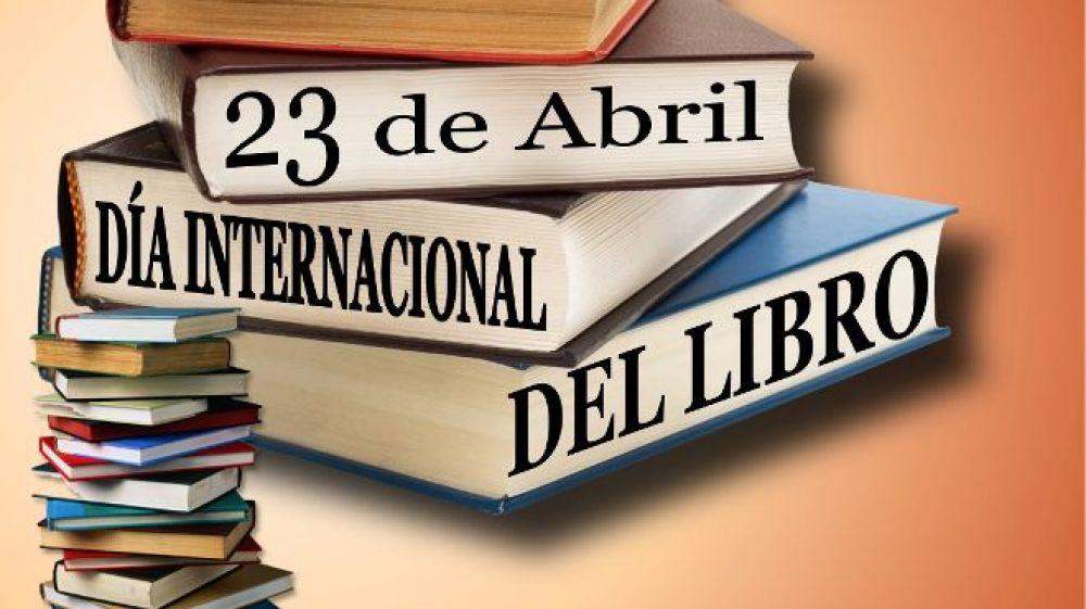 23 de abril: DIA INTERNACIONAL DEL LIBRO.-