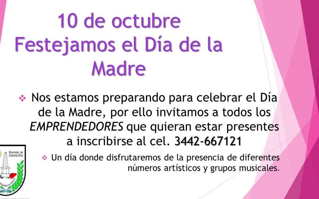 FESTEJOS DEL DIA DE LA MADRE- PROXIMO 10 DE OCTUBRE